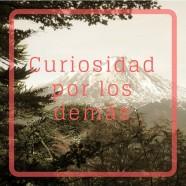Sentir curiosidad por los demás